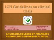 ICH GUIDELINES ON CLINICAL TRIALS