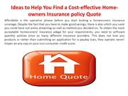 Ideas to Help You Find a Cost-effective Home-owners Insurance policy Q