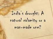 EBAUMSWORLD India's drought: A natural calamity or a man-made one?