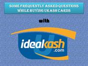 Some Frequently Asked Questions while buying Ukash Cardspp