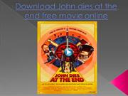 Download John dies at the end free movie