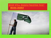 What Still Makes Pakistan Tick