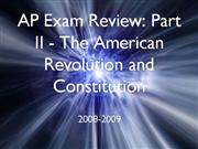 AP US History Exam Review Part II Revolu