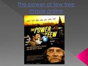 The power of few free movie online