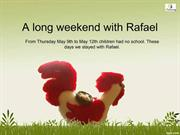 A long weekend - Rafael and COCO