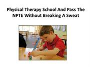 Physical Therapy School And Pass The NPTE Without Breaking A Sweet