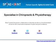 Specialise in Chiropractic & Physiotherapy