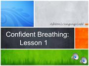 Confident Breathing