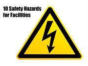 10 Safety Hazards for Facilities