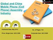 2013 Global and China Mobile Phone (Cell Phone) Assembly Industry