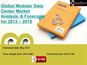 2013 – 2018 Forecast of Global Modular Data Center Market