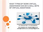TYPES OF WORK VIRTUAL ASSISTANCE CAN DO & SKILL SETS OF VIRTUAL ASSIST