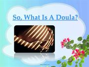 So What Is A Doula