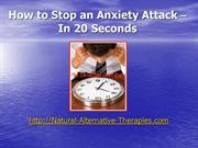 How to Stop an Anxiety Attack in 20 seconds