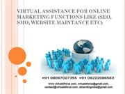VIRTUAL ASSISTANCE FOR ONLINE MARKETING FUNCTIONS LIKE (SEO, SMO, WEBS