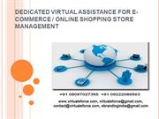 DEDICATED VIRTUAL ASSISTANCE FOR E-COMMERCE  ONLINE SHOPPING STORE MAN