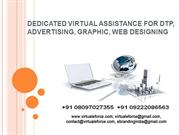 DEDICATED VIRTUAL ASSISTANCE FOR DTP, ADVERTISING, GRAPHIC, WEB DESIGN