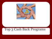 Top 3 Cash Back Programs