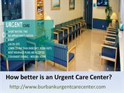 Urgent care center  A perfect alternative for Emergency rooms