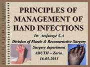 PRINCIPLES OF MANAGEMENT OF HAND INFECTIONS