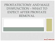 Prostatectomy and Male Dysfunction – What to Expect After Prostate Rem