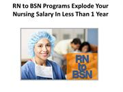 ways to increase rn bsn enrollment A viable way to increase the volume of bsn graduates is to promote statewide and mandated articulation agreements and create an environment where academic progression is facilitated the initial step in the process of implementing articulation agreements is to bring together nursing educators at the bsn and adn level to assess prerequisites.