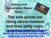 Abney and Associates News Story - The web giants are rising above huma