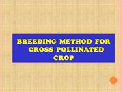 BREEDING  METHOD  FOR  CROSS  POLLINATED  CROP