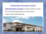 Comfort Suites, Shreveport Louisiana