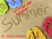 LET'S  GO  ON  HOLIDAY!Laura C