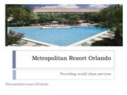 Metropolitan resort orlando