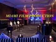 Film Production Companies In Miami