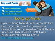 Easy to Get 12 Month Loans, Payday Loans for 3 Months