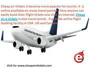 Book Cheap Air E tickets With online  vacation packages