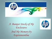 Hp Enclosures and Hp Memory