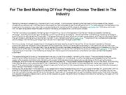 For The Best Marketing Of Your Project Choose The Best In The Industry