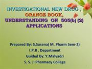 IND ,orange book,UNDERSTANDING  ON  505(b) (2) APPLICATIONSd