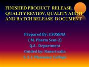 FINISHED PRODUCT  RELEASE, QUALITY REVIEW, BATCH RELEASE DOCUMENT