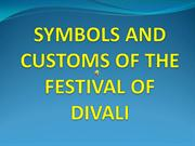 SYMBOLS AND CUSTOMS OF THE FESTIVAL OF DIVALI