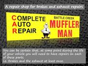 A repair shop for brakes and exhaust repairs