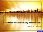 Ones Who Walk Away from Omelas
