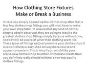 How Clothing Store Fixtures