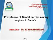 Prevelence of Dental carries amoung orphans in Sana&#39;a