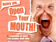 Before You Open Your Mouth [#PresentationTips]