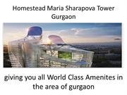 Homestead Maria Sharapova Tower Gurgaon