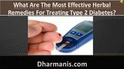 The Most Effective Herbal Remedies For Treating Type 2 Diabetes