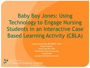 Baby Boy Jones: Using Technology for Case-Based Learning