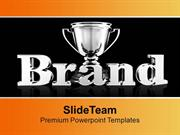 Brand Value Trophy Business Success PowerPoint Templates PPT Themes An