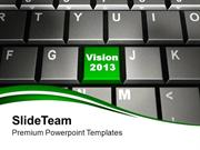 2013 Vision On Keyboard Technology PowerPoint Templates PPT Themes And
