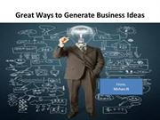 Great Ways to Generate Business Ideas
